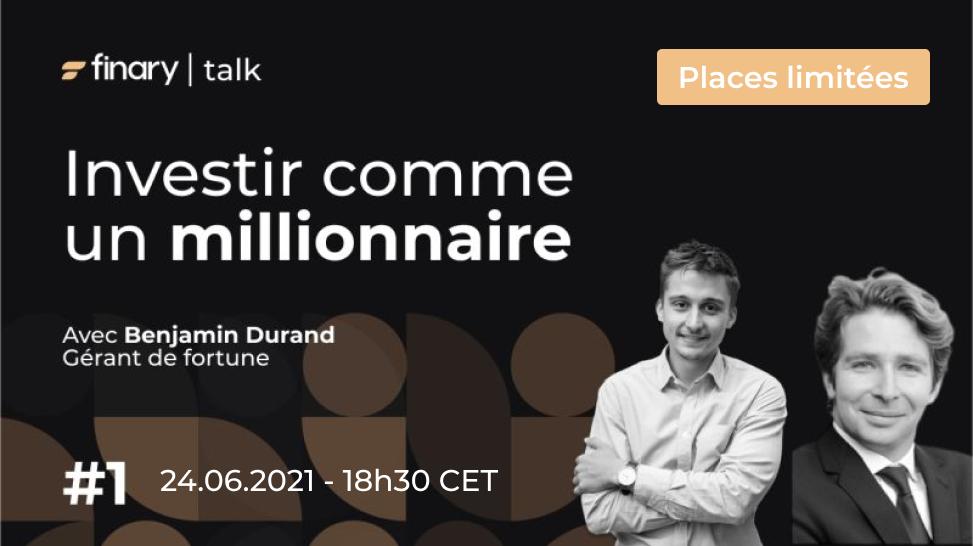 Image présentant l'événement Finary Talk 1, investir comme un millionnaire